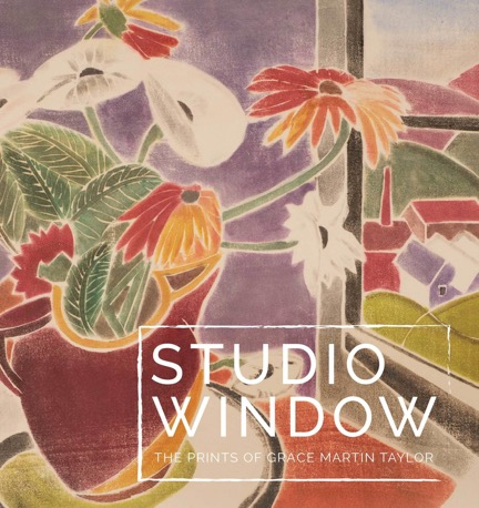 Studio Window: The Prints of Grace Martin Taylor catalogue cover